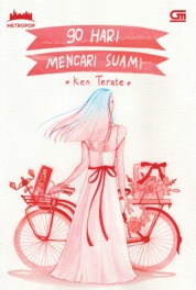 MetroPop: 90 Hari Mencari Suami by Ken Terate Cover