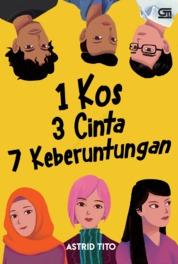 Cover 1 Kos 3 Cinta 7 Keberuntungan oleh Astrid Tito