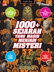 Cover 1000+ Sejarah yang Masih Misteri oleh Yusup Somadinata