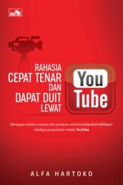 Cover Rahasia Cepat Tenar dan Dapat Duit lewat YouTube oleh Alfa Hartoko
