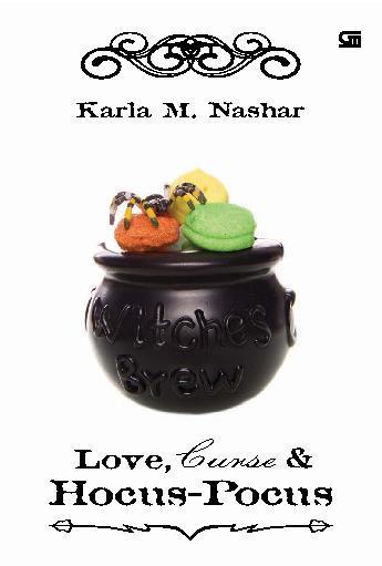 Buku Digital Love, Curse & Hocus Pocus oleh Karla M. Nashar