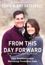 Cover From This Day Forward (Sejak Hari Ini Sampai Selamanya) oleh Craig and Amy Groeschel