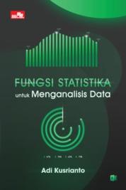 Fungsi Statistika untuk Menganalisis Data by Adi Kusrianto Cover