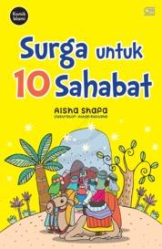 Cover Surga untuk 10 Sahabat oleh Aisha Shafa
