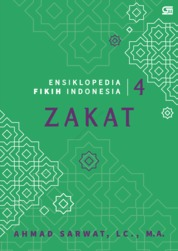 Ensiklopedia Fikih Indonesia 3: Zakat by Ahmad Sarwat Lc., MA Cover