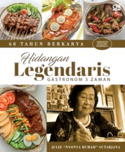 Cover 68 Tahun Berkarya: 250 Resep Hidangan Legendaris Gastronom 3 Zaman oleh Julie 'Nyonya Rumah' Sutarjana