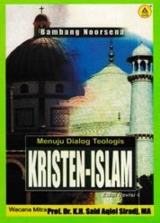 Cover Menuju Dialog Teologis Kristen-Islam oleh Bambang Noorsena