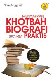 Cover Menyiapkan Khotbah Biografi Secara Praktis oleh Noor Anggraito