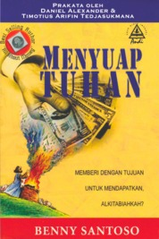 Cover Menyuap Tuhan oleh Benny Santoso, ST.,M.Com