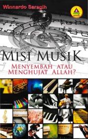 Cover Misi Musik Menyembah Atau Menghujat Allah oleh Winardo Saragih