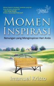 Momen Inspirasi, Renungan Yang Menginspirasi Hari Anda by Imanuel Kristo Cover