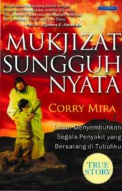 Mukjizat Sungguh Nyata by Corry Mira Cover