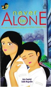 Cover Never Be Alone oleh Arie Saptadji & Sidik Nugroho