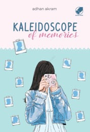 KALEIDOSCOPE OF MEMORIES by ADHAN AKRAM Cover