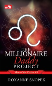 CR: The Millionaire Daddy Project (Men of Zodiac #5) by Roxanne Snopek Cover
