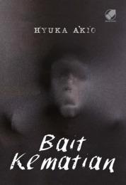 Cover Bait Kematian oleh Hyuka Akio