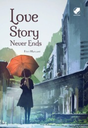 Love Story Never Ends by Fitri Haryani Cover