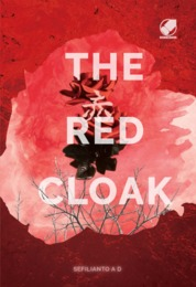 Cover The Red Cloak oleh Sefilianto A.D.