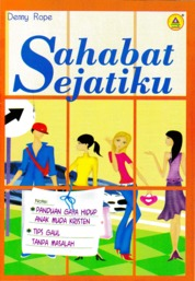 Cover Sahabat Sejatiku oleh Denny Rope,STH.,MA.,Pdm