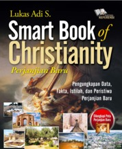 Cover Smart Book Of Christianity Perjanjian Baru oleh Lukas Adi S