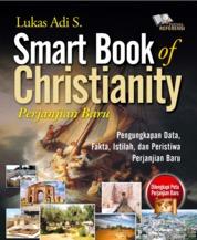 Smart Book Of Christianity Perjanjian Baru by Lukas Adi S Cover