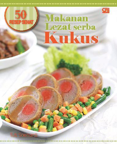 Buku Digital  Resep Sehat Makanan Lezat Serba Kukus Oleh Tuti Soenardi