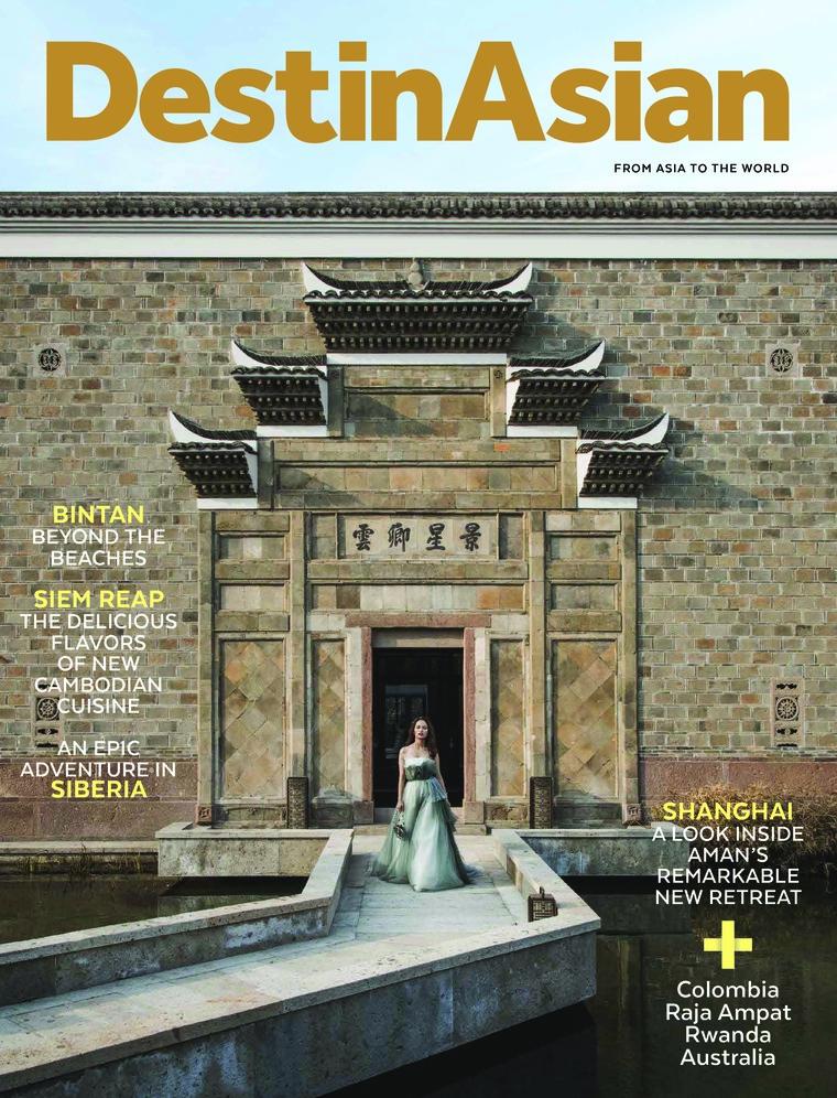DestinAsian Digital Magazine April–May 2018