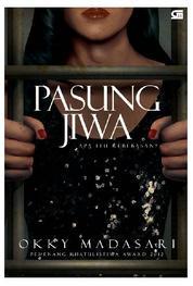Pasung Jiwa by Okky Madasari Cover
