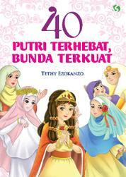40 Putri Terhebat, Bunda Terkuat by Cover