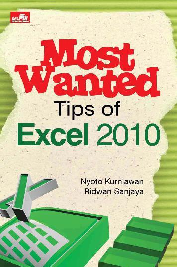 Buku Digital Most Wanted Tips Of Excel 2010 oleh Nyoto Kurniawan