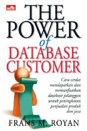 The Power Of Database Customer by Frans M. Royan Cover