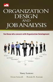 Cover Organization Design & Job Analysis oleh Yussy Santoso, Irwan Setyadi, Ronnie R. Masman