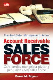Account Receivable Sales Force by Frans M. Royan Cover