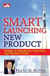 Smart Launching New Product by Frans M. Royan Cover