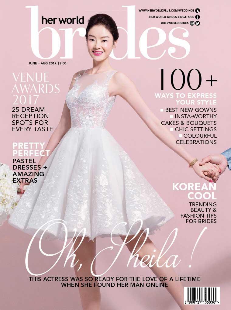 Her world BRIDES Singapore Digital Magazine June–August 2017