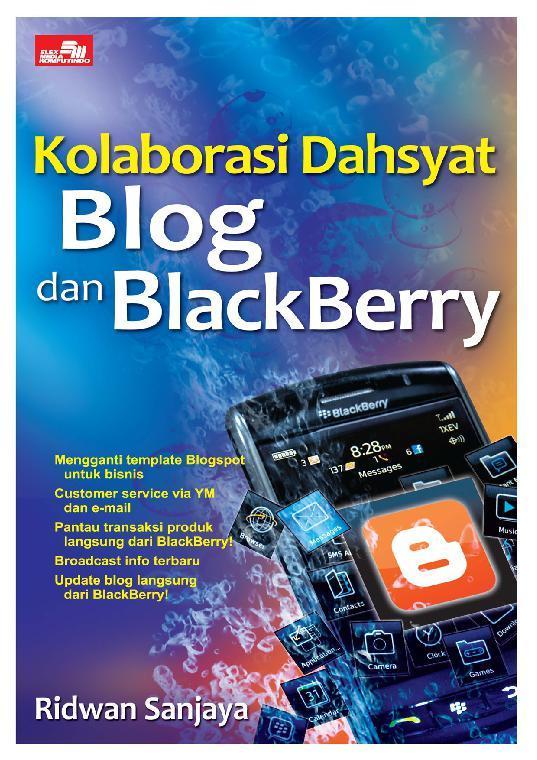 Buku Digital Kolaborasi Dahsyat Blog dan BlackBerry oleh Ridwan Sanjaya