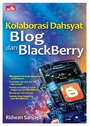 Kolaborasi Dahsyat Blog dan BlackBerry by Ridwan Sanjaya Cover