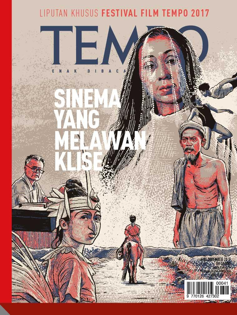 Majalah Digital TEMPO ED 4449 / 04–10 DEC 2017 ED 4449 04–10 Desember 2017