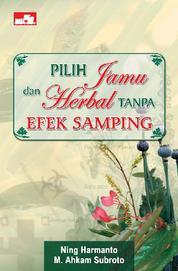 Cover Pilih Jamu dan Herbal Tanpa Efek Samping oleh