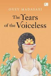 The Years of The Voiceless by Okky Madasari Cover