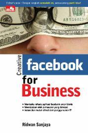 Creative Facebook For Business by Ridwan Sanjaya Cover