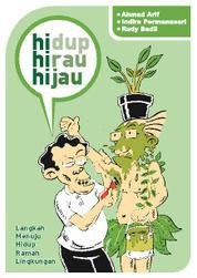 Cover Hidup hirau hijau oleh Indira Permanasari