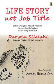Cover Life Story Not Job Title oleh Darwin Silalahi