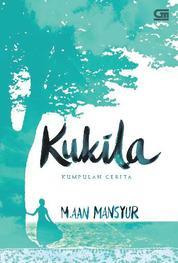 Cover Kukila - Kumpulan Cerita oleh
