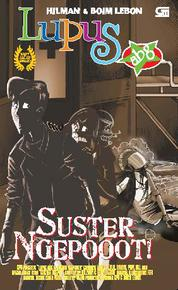 Lupus ABG - Suster Ngepooot! by Boim Lebon Cover