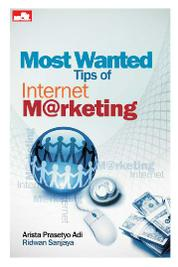 Most Wanted Tips of Internet Marketing by Ridwan Sanjaya Cover
