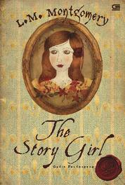Cover The Story Girl - Gadis Pendongeng oleh L.M. Montgomery