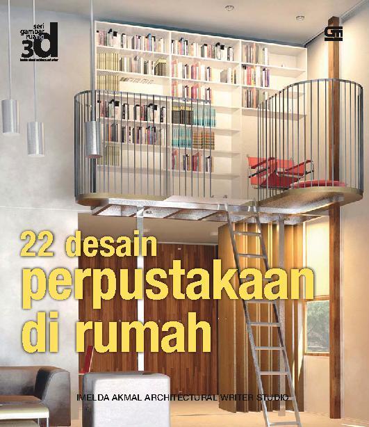 Jual Buku Seri Gambar Ruang 3d 22 Desain Perpustakaan Di Rumah