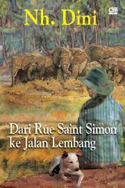 Cover Dari Rue Saint Simon ke Jalan Lembang oleh Nh Dini