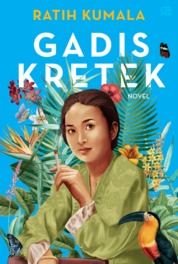 Gadis Kretek (cover baru 2019) by Ratih Kumala Cover